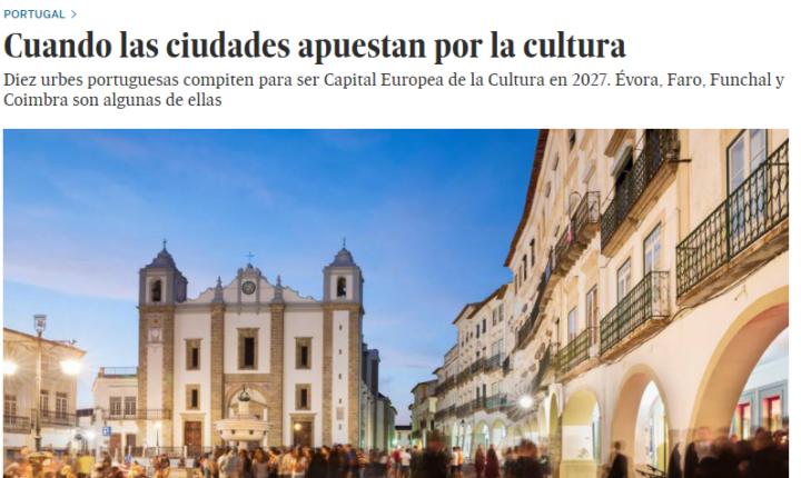 El Pais destaca Évora na corrida a Capital Europeia da Cultura